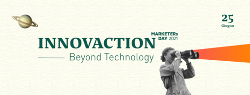 MARKETERs Day 2021: INNOVACTION - Beyond Technology